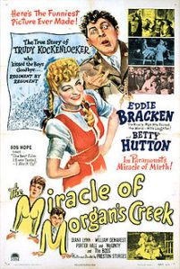 220px-The_Miracle_of_Morgans_Creek_1944_poster